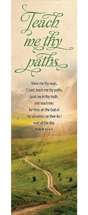 Show Me Thy Ways O Lord Bookmark (Pack of 25) (Bookmark)
