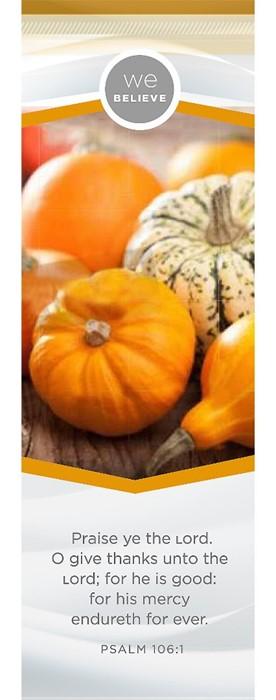 We Believe - Happy Thanksgiving Bookmark (Pack of 25) (Bookmark)