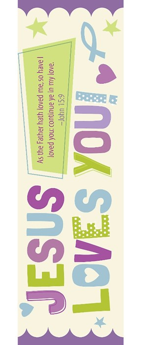 Jesus Loves You Bookmark (Pack of 25) (Bookmark)