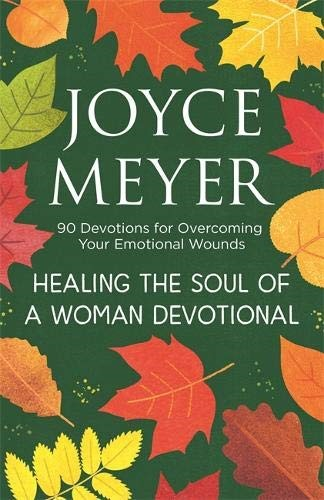 Healing the Soul of a Woman Devotional (Hard Cover)