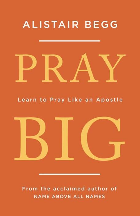 Pray Big (Paperback)