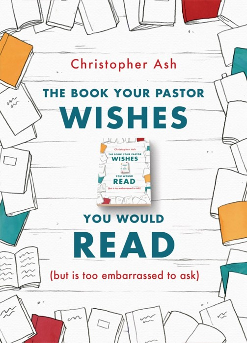 The Book Your Pastor Wishes You Would Read (Paperback)