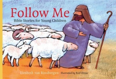 Follow Me: Bible For Children (Hard Cover)
