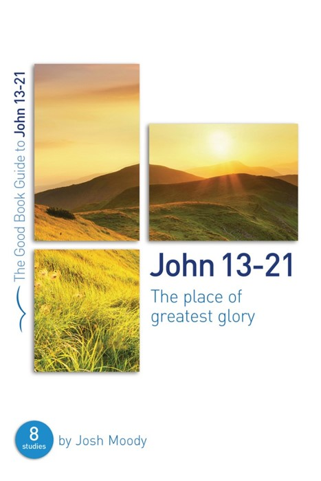 John 13-21 (Good Book Guide) (Paperback)