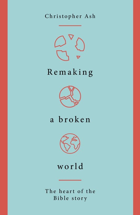 Remaking a Broken World (Paperback)