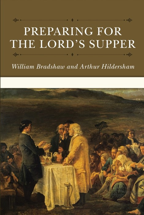 Preparing For The Lord's Supper (Hard Cover)
