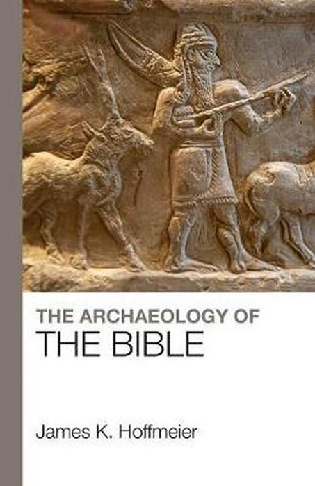 The Archaeology Of The Bible