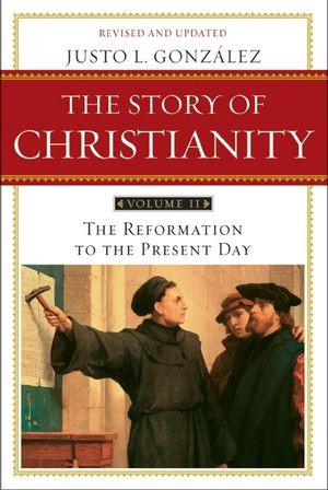 The Story Of Christianity Volume 2 (Paperback)