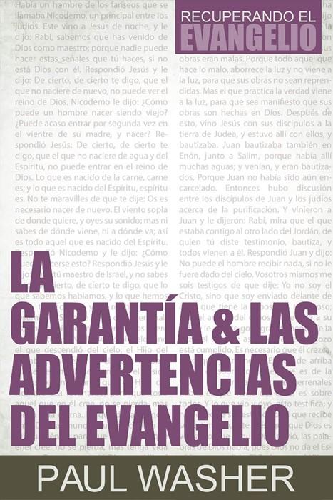 La Garantía & Las Advertencias Del Evangelio (Paperback)