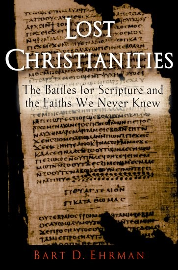Lost Christianities (Paperback)