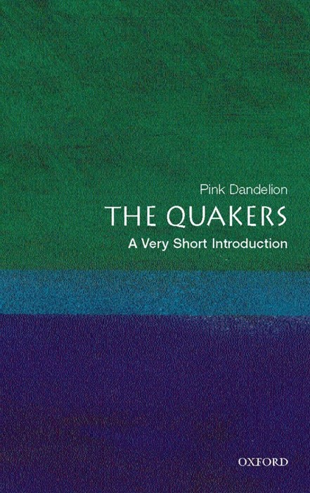 Quaker, The: A Very Short Introduction (Paperback)