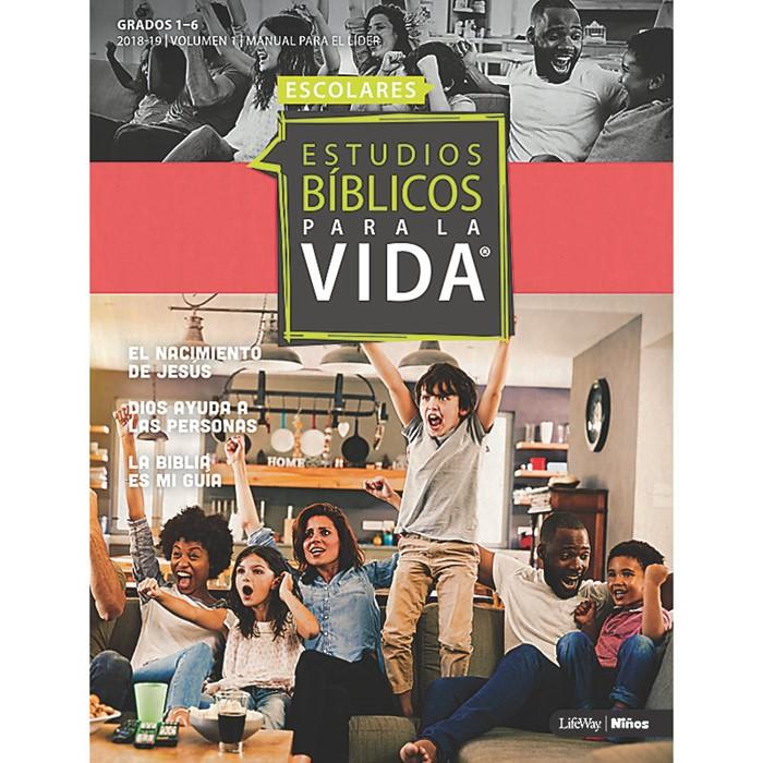 EBPLV Manual Para el Líder Grados 1-6 2018-19, Volumen 1