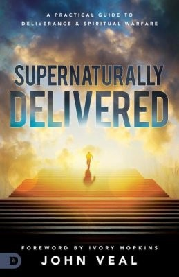 Supernaturally Delivered (Paperback)