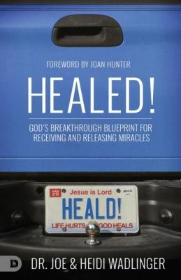 Healed! (Paperback)
