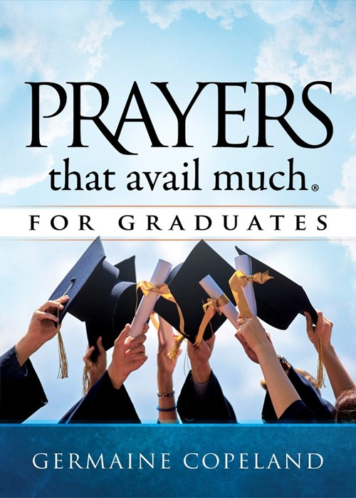 Prayers That Avail Much For Graduates (Hard Cover)