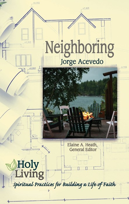 Holy Living Series: Neighboring (Paperback)