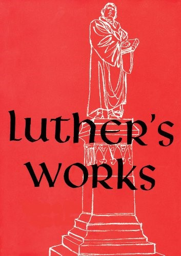 Luther's Works, Volume 30 (The Catholic Epistles) (Hard Cover)