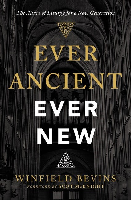 Ever Ancient, Ever New (Paperback)