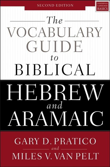 The Vocabulary Guide To Biblical Hebrew And Aramaic (Paperback)