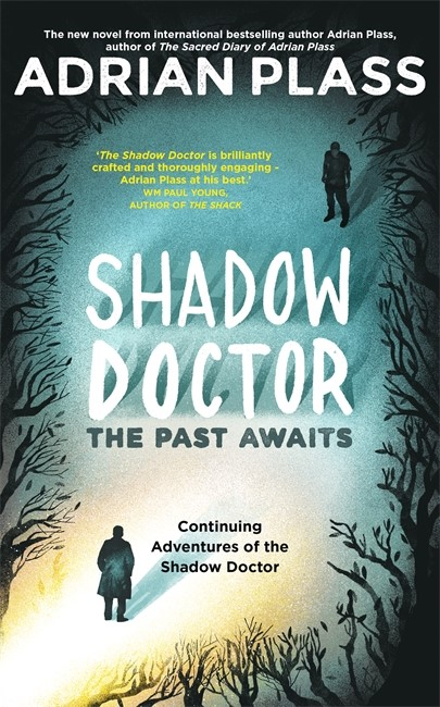Shadow Doctor: The Past Awaits (Hard Cover)