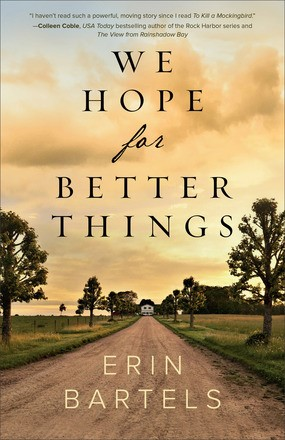 We Hope For Better Things (Paperback)