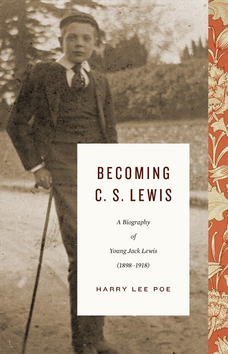 Becoming C. S. Lewis (Hard Cover)