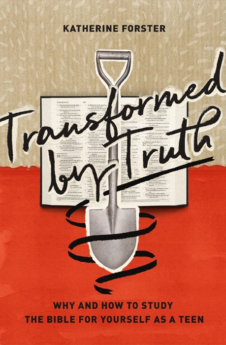 Transformed by Truth (Paperback)