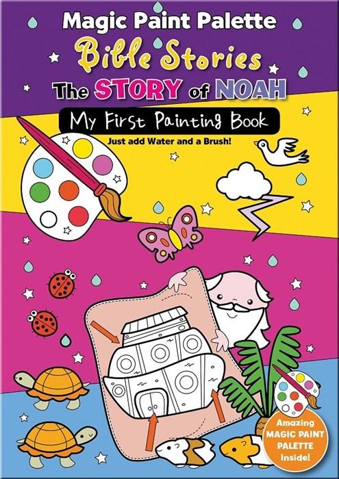 Magic Paint Palette Bible Stories: The Story Of Noah (Paperback)