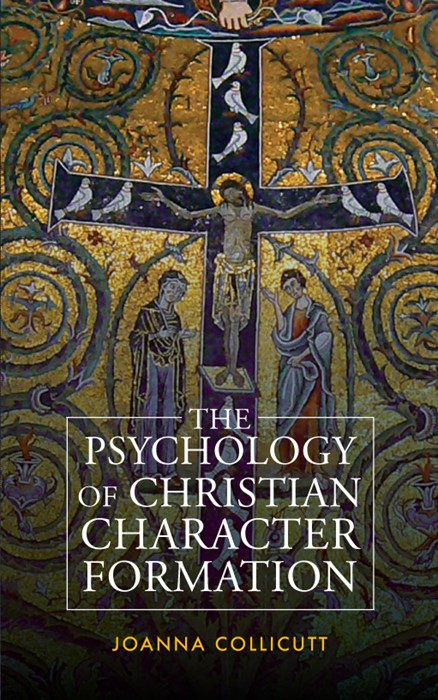 Psychology Of Christian Character Formation (Paperback)