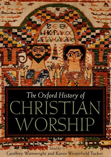 The Oxford History Of Christian Worship (Hard Cover)