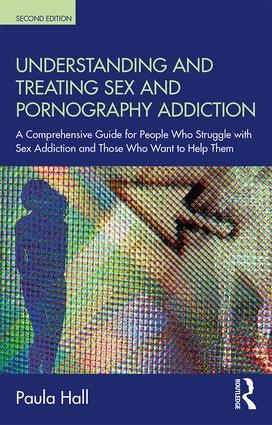Understanding And Treating Sex And Pornography Addiction (Paperback)