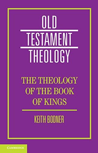 The Theology Of The Book Of Kings (Paperback)