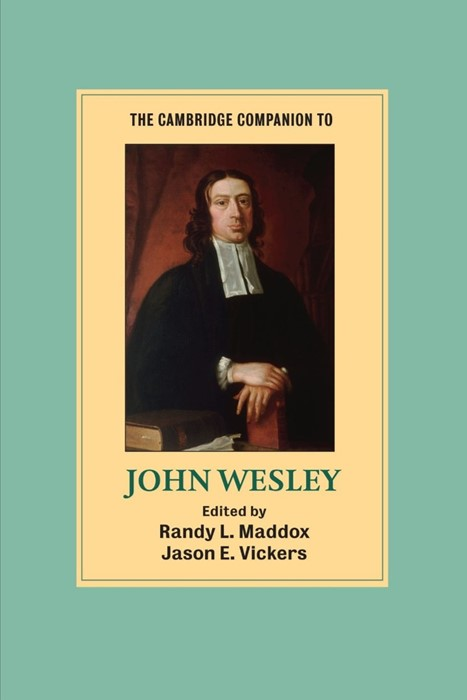 The Cambridge Companion To John Wesley (Paperback)