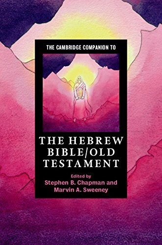 The Cambridge Companion To The Hebrew Bible/Old Testament (Paperback)