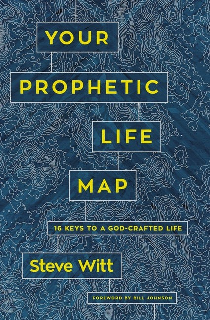 Your Prophetic Life Map (Paperback)