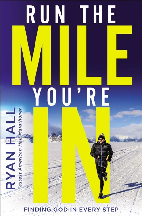 Run The Mile You're In (Hard Cover)