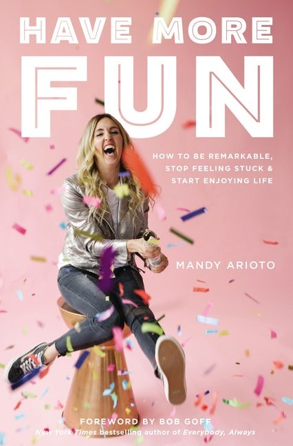 Have More Fun (Paperback)