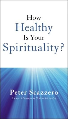 How Healthy Is Your Spirituality? (Paperback)