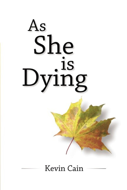 As She Is Dying (Paperback)