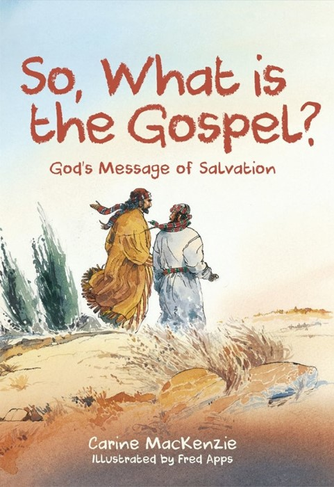 So, What Is the Gospel? (Paperback)