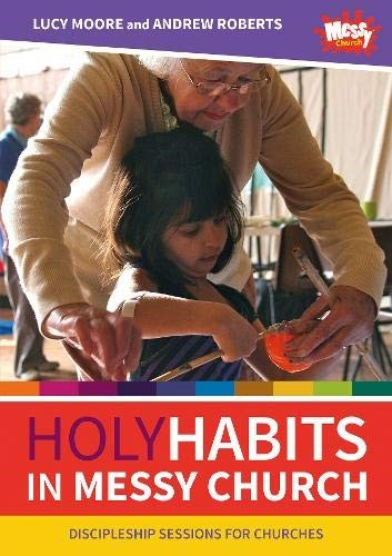 Holy Habits in Messy Church (Paperback)