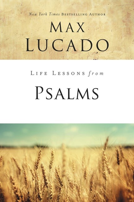 Life Lessons From Psalms