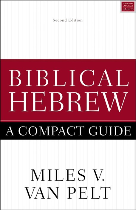 Biblical Hebrew: A Compact Guide (Paperback)