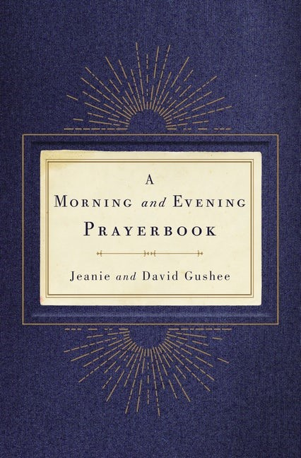 Morning And Evening Prayerbook, A (Hard Cover)