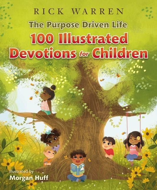 Purpose Driven Life: 100 Illustrated Devotions For Children (Hard Cover)