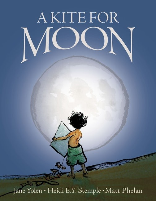 Kite For Moon, A (Hard Cover)