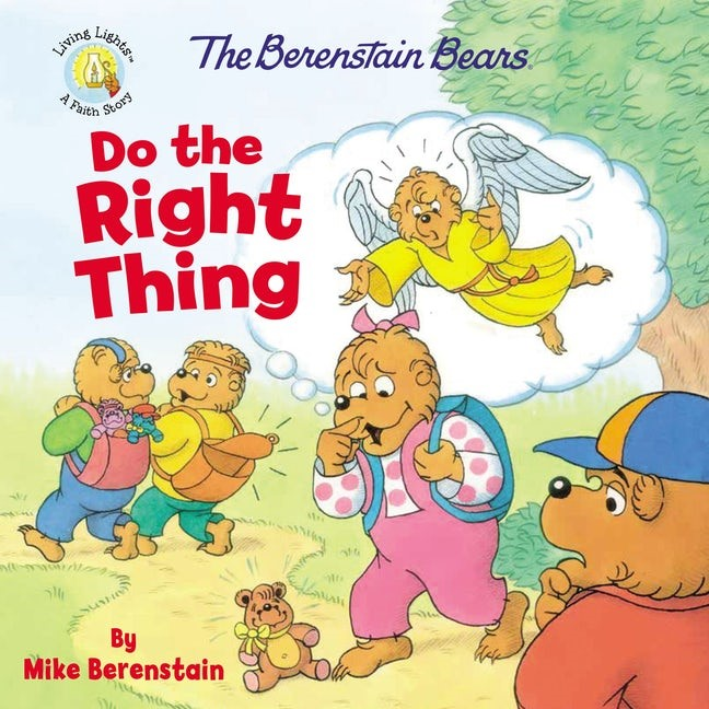 The Berenstain Bears Do The Right Thing (Paperback)