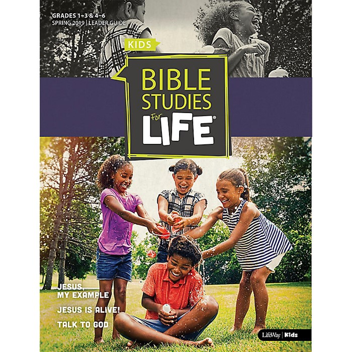 Bible Studies For Life: Kids Leader Guide, Spring 2019