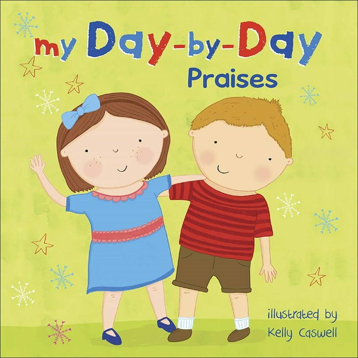 My Day-by-Day Praises (Board Book)