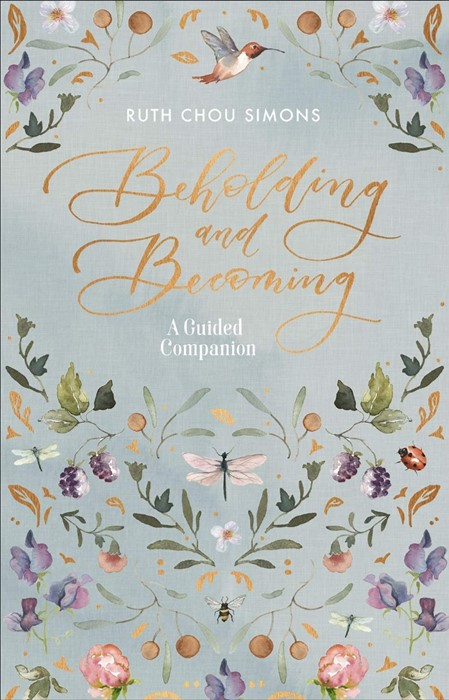 Beholding and Becoming: A Guided Companion (Paperback)
